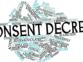 You signed a consent decree. So now what?